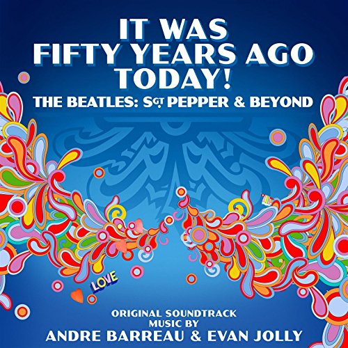 It Was Fifty Years Ago Today The Beatles Sgt Pepper