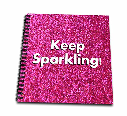 3dRose db_112891_1 Keep Sparkling Fun Cute Girly Hot Pink Faux Glitter Texture Graphic Glam Glamorous Girls Bling Drawing Book, 8 by 8
