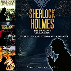 Sherlock Holmes: The Drakons Collection