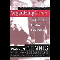 Organizing Genius: The Secrets of Creative Collaboration