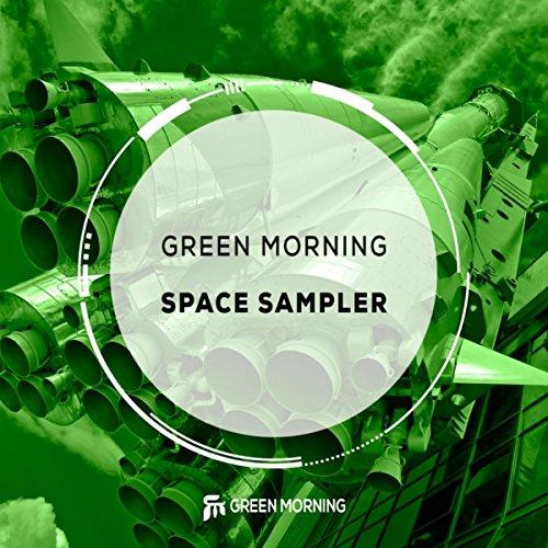 Green Morning - Space Sampler