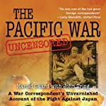 Pacific War Uncensored: A War Correspondent's Unvarnished Account of the Fight Against Japan | Harold Guard,John Tring