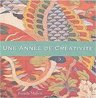 Une Année de Créativité par Brenda Mallon