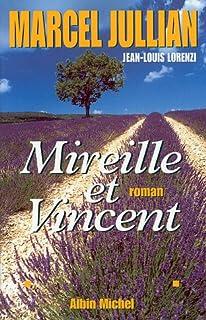 Mireille et Vincent : roman