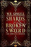 Download Shards of a Broken Sword: The Complete Trilogy in PDF ePUB Free Online