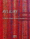 Reliure : Les décors en papier de Florent Rousseau