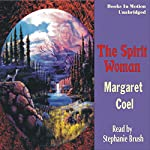 The Spirit Woman: Arapaho Indian Mysteries | Margaret Coel