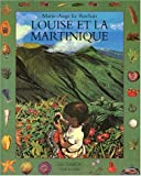 img - for Louise et la Martinique book / textbook / text book