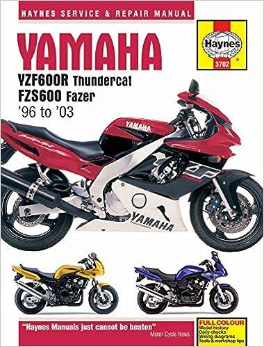 Yamaha YZF600R Thundercat & FZS600 Fazer 1996 - 2003 (Haynes Service & Repair Manual)