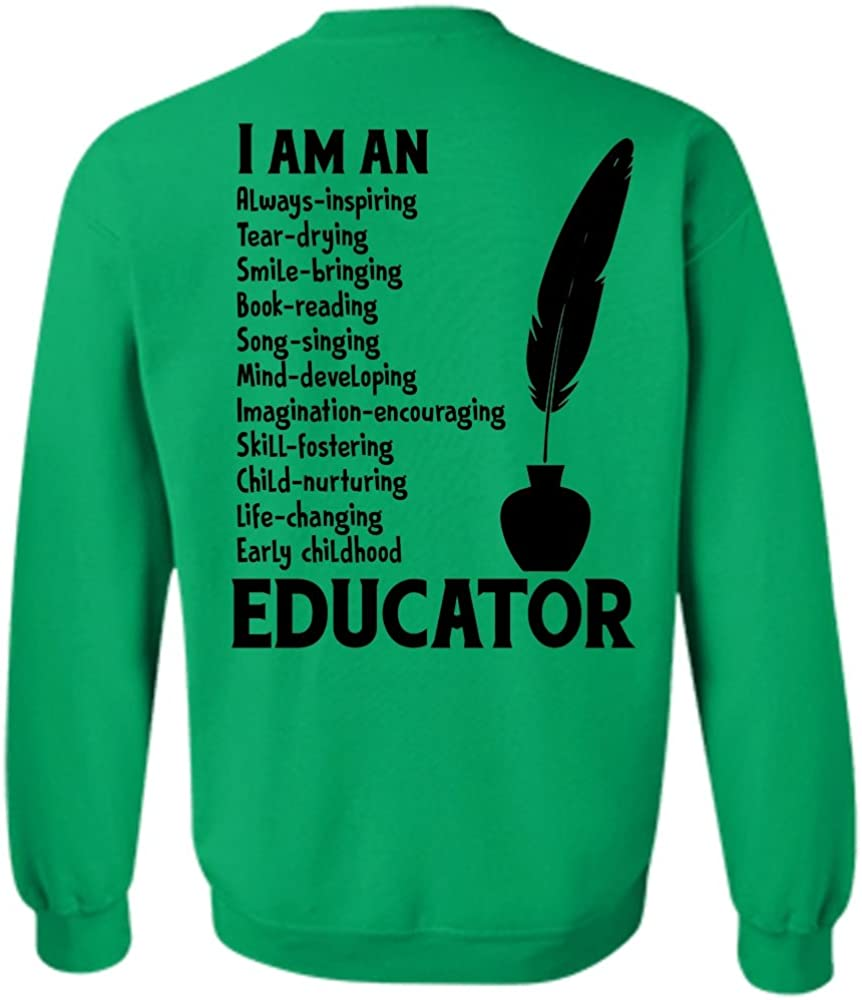 My Job T Shirt I Am An Early Childhood Educator Sweatshirt