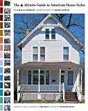 The Abrams Guide to American House Styles (Abrams Book)
