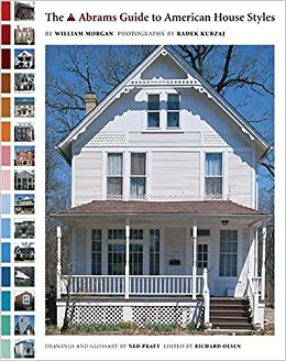 The Abrams Guide to American House Styles (Abrams Book