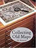 img - for Collecting Old Maps book / textbook / text book