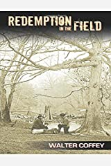Redemption in the Field Paperback