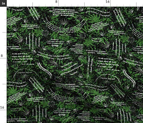 Spoonflower Marijuana Fabric - Weed Pot Leaf Herb Ganga Black Green 420 Cannabis Quotes Ganja Grass Print on Fabric by The Yard - Chiffon for Sewing Fashion Apparel Dresses Home Decor