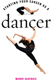 Starting Your Career as a Dancer