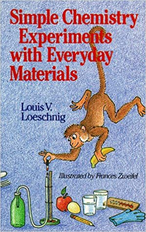Image result for simple chemistry experiments with everyday materials louis v. loeschnig