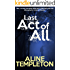 Last Act of All (English Edition)