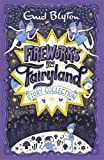 Fireworks in Fairyland Story Collection (Bumper Short Story Collections)