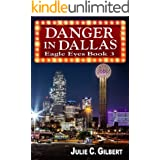 Eagle Eyes Book 3: Danger in Dallas: A Fast-Paced Mystery Novella Featuring a Female FBI Agent