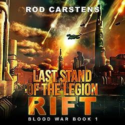 Last Stand of the Legion: Rift