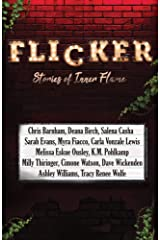 Flicker: Stories of Inner Flame Paperback