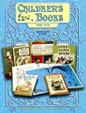 Collector s Guide to Children s Books, 1950-1975, Volume Three: Identification and Values