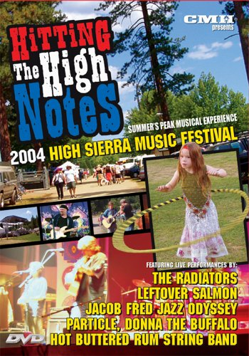 hitting-the-high-notes-2004-high-sierra-music-festival