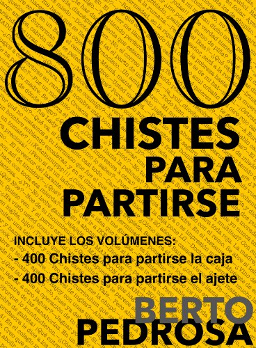 800 Chistes para partirse (Spanish Edition) by [Pedrosa, Berto]