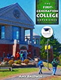 The First-Generation College Experience