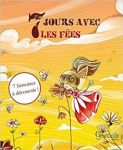 Livres 7 JOURS AVEC LES FEES pdf, epub