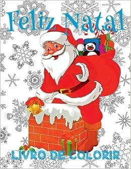 Feliz Natal Livro De Colorir Livro De Colorir 8 Anos