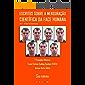 Escritos Sobre a Mensuração Científica da Face Humana: Vol. 1 - O Guia do Emocionauta