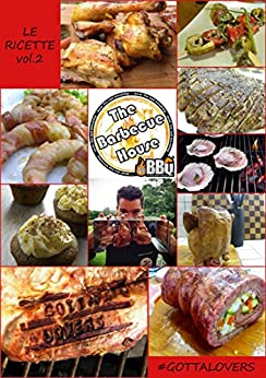 Amazon.com: The Barbecue House - Le Ricette Vol.2: #