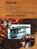 Modern Woodworking, Wagner, Willis H. and Kicklighter, Clois E., 1566372216