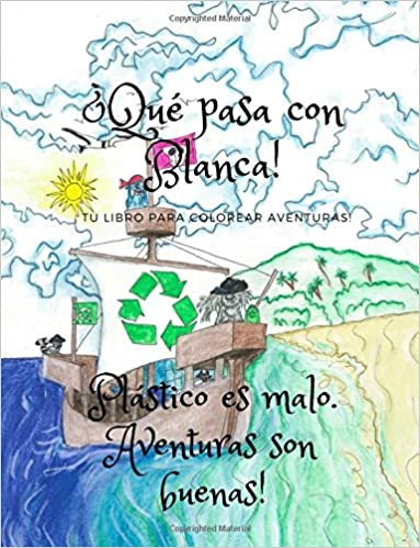 tu libro para colorear aventuras! (Whats up With Blanca) (Volume 1) (Spanish Edition): Misspells: 9781719087377: Amazon.com: Books