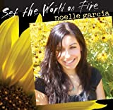 Set the World on Fire, Noelle Garcia, 1584594500