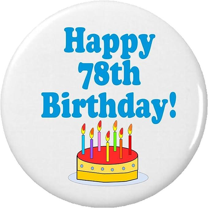 Amazon.com: Happy 78th cumpleaños. Pinback pin celebrar ...