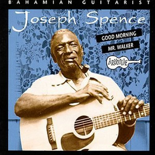 Bahamian Guitarist: Good Morning Mr. Walker by Spence, Joseph