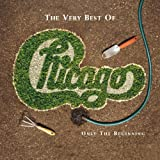 : The Very Best of Chicago: Only the Beginning
