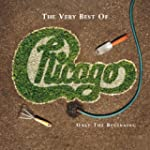 The Very Best of Chicago: Only the Be...