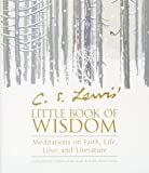 C. S. Lewis' Little Book of Wisdom: Meditations