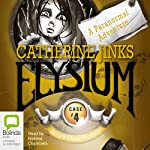 Allie's Ghost Hunters, Case # 4: Elysium | Catherine Jinks