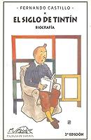 El Siglo De Tintín: Biografía (Voces/