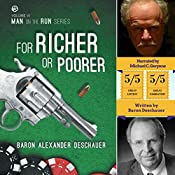 For Richer or Poorer: Man on the Run, Book 6 | Baron Alexander Deschauer