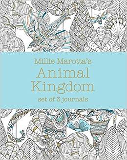 Amazon Millie Marottas Animal Kingdom Set Of 3 Journals A Marotta Adult Coloring Book 9781454709237 Books
