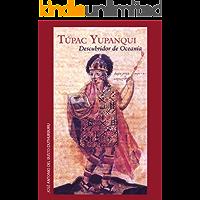 Túpac Yupanqui: El Descubridor de Oceanía