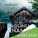 In deinem Namen Hörbuch von Harlan Coben Gesprochen von: Detlef Bierstedt