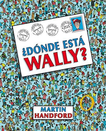 ¿Dónde está Wally? / ¿Where's Waldo? (Colección ¿Dónde está Wally?) (Spanish Edition)