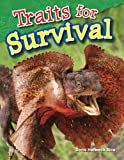 Traits for Survival (Science Readers: Content and Literacy)